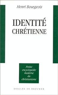 Identité chrétienne par Henri Bourgeois