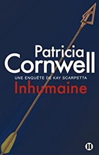 [Kay Scarpetta] : Inhumaine, Cornwell, Patricia