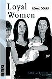 Loyal Women, Gary Mitchell, 1854597833