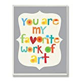 The Kids Room by Stupell You are my Favorite Work of Art Rectangle Wall Plaque