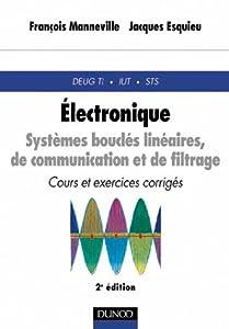 """Afficher """"Électronique. n° 2 Systèmes bouclés linéaires, de communication et de filtrage"""""""