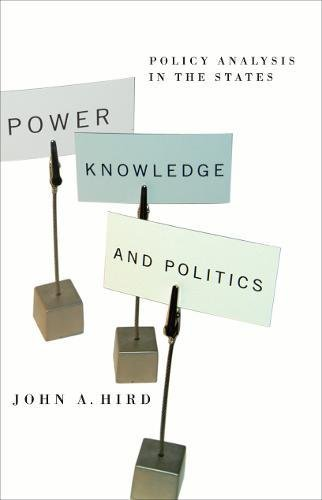 Read Online Power, Knowledge, and Politics: Policy Analysis in the States (American Government and Public Policy) pdf