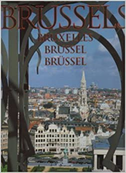 A Portrait of Brussels, Bruxelles, Brussel (Fr, Nl, Gb, All)