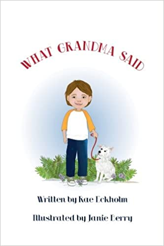 GRANDMA SAID  I CAN HELP (GRANDMA SAID STORY BOOKS FOR CHILDREN Book 1)