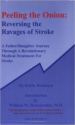 Ebook téléchargement en lignePeeling the Onion: Reversing the Ravages of Stroke (Littérature Française) PDF ePub iBook by Robin Robinson