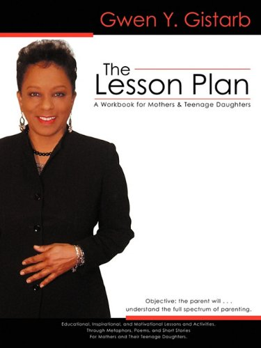 The Lesson Plan: A Workbook for Mothers & Teenage Daughters