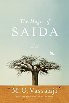 The Magic of Saida (Vintage Contemporaries) by [Vassanji, M.G.]