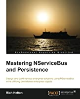 Mastering NServiceBus Persistence Front Cover