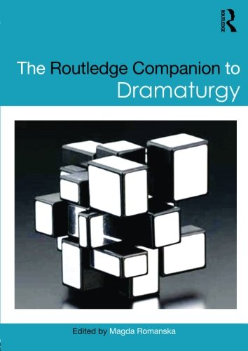 The Routledge Companion to Dramaturgy (Routledge Companions)