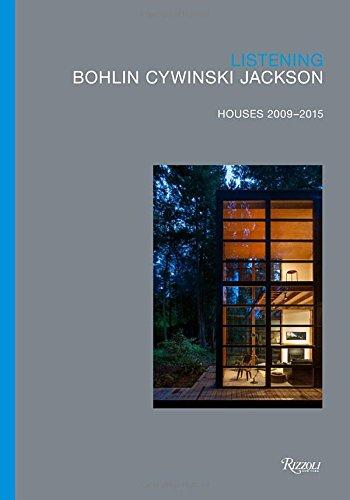 Listening: Bohlin Cywinski Jackson, Houses 2009-2015 by Rizzoli