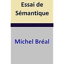 Essai de Sémantique (French Edition)