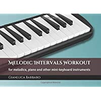 Melodic Intervals Workout: on the melodica and other mini-keyboard instruments
