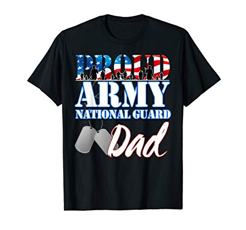 - Proud Army National Guard Dad Fathers Day Shirt Men