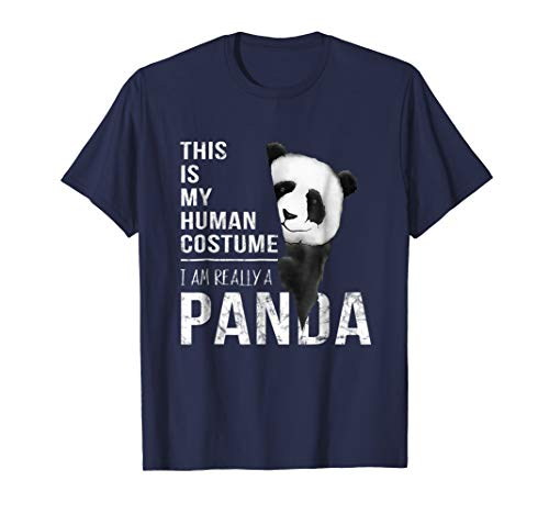 This Is My Human Costume I Am Really A Panda Halloween Shirt