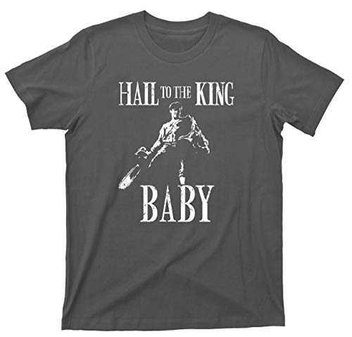 Hail to the King Army of Darkness T Shirt Baby Evil Dead Tee (XL, Dark Gray)