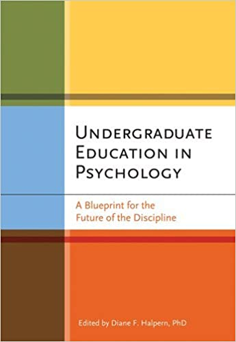 Amazon undergraduate education in psychology a blueprint for undergraduate education in psychology a blueprint for the future of the discipline 1st edition malvernweather Images