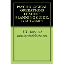 PSYCHOLOGICAL OPERATIONS LEADERS PLANNING GUIDE, GTA 33-01-001