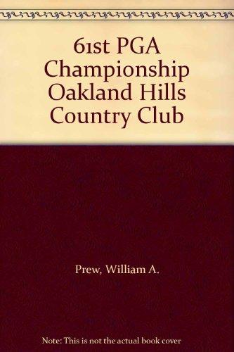 (61st PGA Championship Oakland Hills Country)
