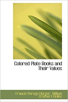 Book Colored Plate Books and Their Values