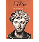 [(Roman Sculpture )] [Author: Diana E. E. Kleiner] [Oct-1994]