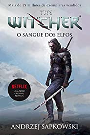 O Sangue dos Elfos - The Witcher: Volume 3