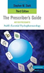 The Prescriber's Guide, Antidepressants (Stahl's Essential Psychopharmacology)
