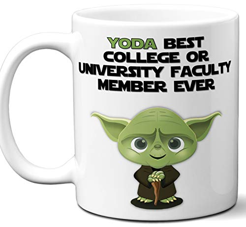 - Funny Gift For College Or University Faculty Member. Yoda Best Employee Ever. Cute, Star Wars Themed Unique Coffee Mug, Tea Cup Idea for Men, Women, Birthday, Christmas, Coworker.