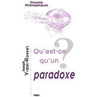 Qu'est-ce qu'un paradoxe?