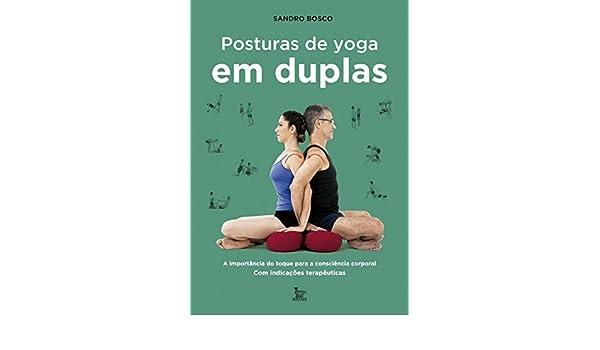 Posturas de Yoga em Duplas: _: 9788582303054: Amazon.com: Books