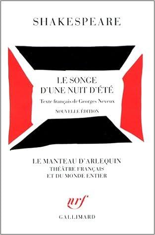 Téléchargez des ebooks gratuits en deutsch Le Songe d'une nuit d'été 2070714926 by William Shakespeare PDF RTF DJVU