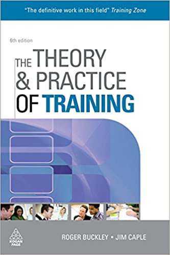 The Theory and Practice of Training (Theory & Practice of Training), 6th Edition
