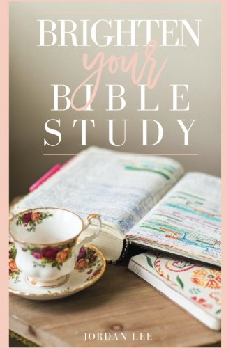Brighten Your Bible Study