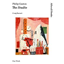 Philip Guston: The Studio (Afterall Books / One Work)