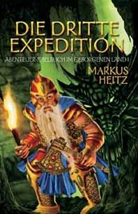 Die dritte Expedition: Abenteuer-Spielbuch im Geborgenen Land 1
