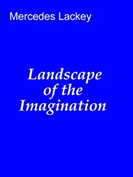 Landscape of the Imagination (Vows and Honor) by [Lackey, Mercedes]