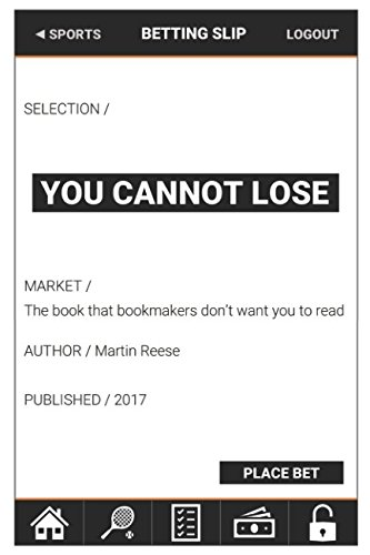 You Cannot Lose: The book that bookmakers do not want you to read PDF