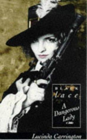 A Dangerous Lady (Black Lace Series) by London Bridge