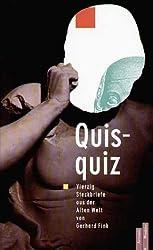 Quisquiz: Vierzig Steckbriefe aus der Alten Welt