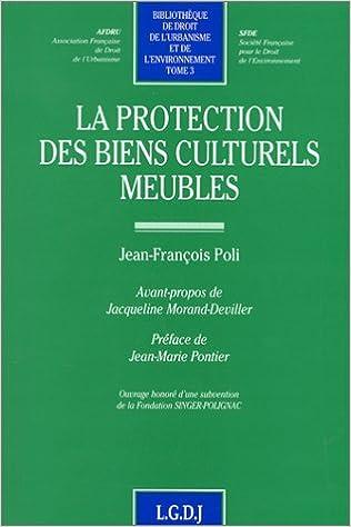 Livre gratuits La protection des biens culturels meubles pdf epub