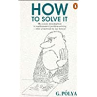 How to Solve it: A New Aspect of Mathematical Method (Penguin Science)