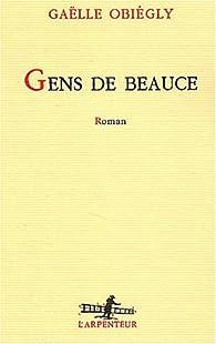 Gens de Beauce par Gaëlle Obiégly