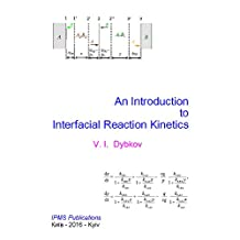 An Introduction to Interfacial Reaction Kinetics