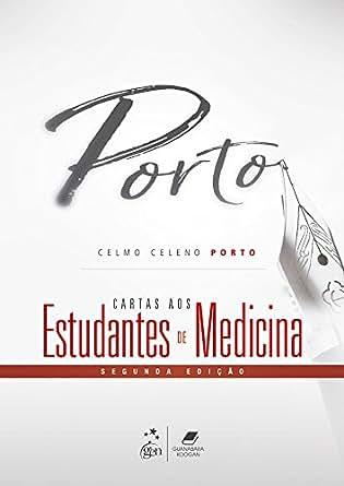Cartas aos Estudantes de Medicina (Portuguese Edition ...