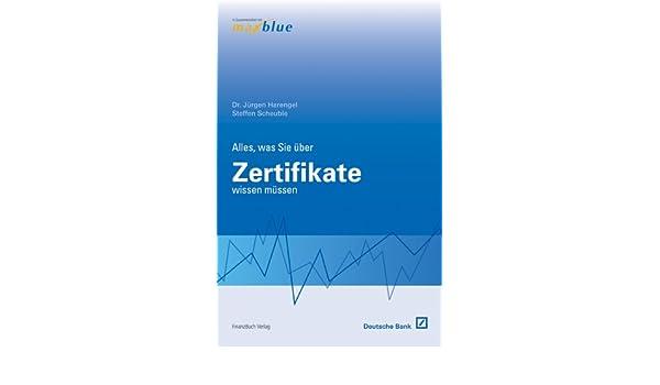 Alles, was Sie über Zertifikate wissen müssen: Jürgen; Scheuble ...
