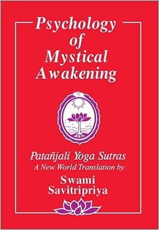 Psychology Of Mystical Awakening The Patanjali Yoga Sutras New World Hinduism Vol 1 English And Sanskrit Edition Savitripriya Swami 9781879722019 Amazon Com Books