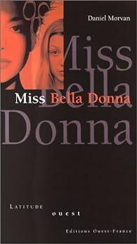 Miss Bella Donna par Daniel Morvan