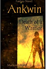 Ankwin - Death of a Warrior Paperback