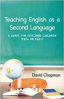 Descargar PDF Gratis Teaching English As A Second Language: A Guide For Teaching Children