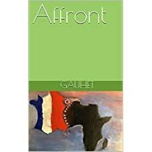 Affront (French Edition)