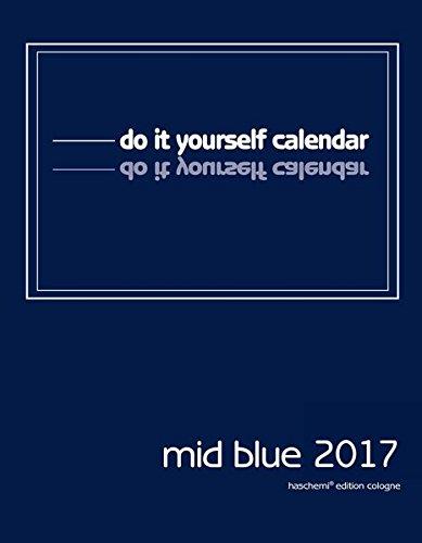 Mid Blue Blankokalender zum Selbstgestalten 2016- Do it yourself-Mid Format 28x38cm